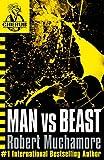 Man Vs. Beast (CHERUB, No. 6) (0340911697) by Robert Muchamore