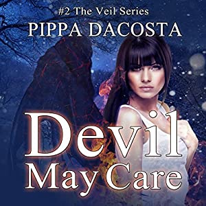 Devil May Care (The Veil series #2) - Pippa DaCosta
