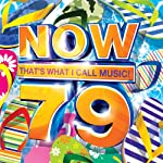 Now 79: That's What I Call Music!