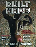 img - for Built Hard by Charlie Mann (1997-10-28) book / textbook / text book