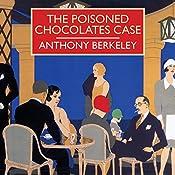 The Poisoned Chocolates Case | Anthony Berkeley