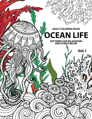 Ocean Life Ocean Coloring Books for Adults A Blue Dream Adult Coloring Book Designs (Sharks, Penguins, Crabs, Whales, Dolphins and much more) Adult Coloring Books (Volume 1) [Adult Coloring Books For Stress Relief - Tamika V. Alvarez] (Tapa Blanda)