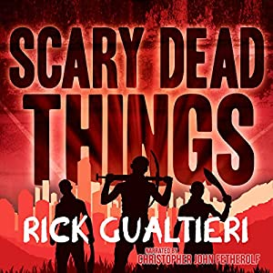 Scary Dead Things Audiobook