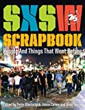 SXSW Scrapbook: People and Things That Went Before