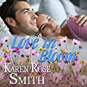 Love in Bloom: Finding Mr. Right, Book 6 Audiobook by Karen Rose Smith Narrated by Beth A. McIntosh