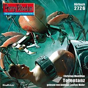 Totentanz (Perry Rhodan 2726) Hörbuch
