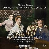 Richard Strauss: Symphonia Domestica & Die Tageszeiten