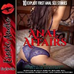 Anal Affairs: Ten Explicit First Anal Sex Stories | Ellie North,Lora Lane,Kaylee Jones,Sofia Miller,Riley Davis
