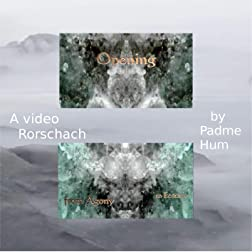 Opening - a video Rorschach