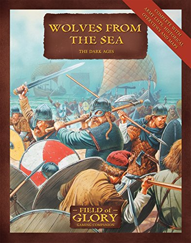 Wolves From the Sea: The Dark Ages (Field of Glory)