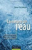 echange, troc Yann Olivaux - La Nature de l'Eau