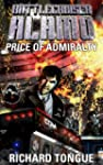 Battlecruiser Alamo: The Price of Adm...