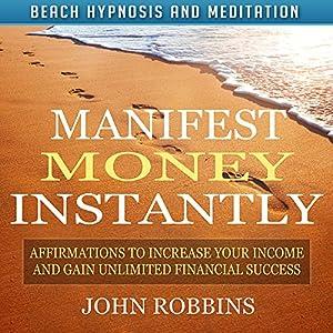 Manifest Money Instantly Speech