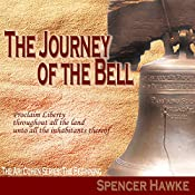 The Journey of the Bell: The Ari Cohen Series: The Beginning | Spencer Hawke