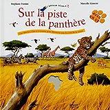 echange, troc Stéphane Frattini, Marcelle Geneste - Sur la piste de la panthère (1CD audio)