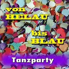 Von Helau bis Blau Vol. 5 (Tanzparty)