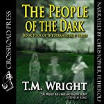The People of the Dark: Strange Seed, Book 4 | T. M. Wright