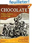 Chocolate - History, Culture, and Her...