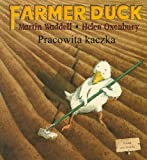 Martin Waddell Farmer Duck in Polish and English