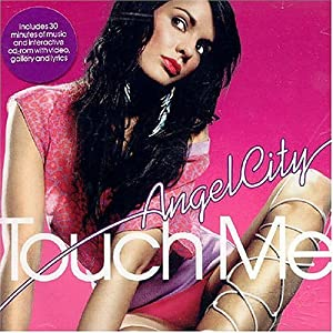 Angel City - Touch Me (All Night Long), Pt. 1 [Single]