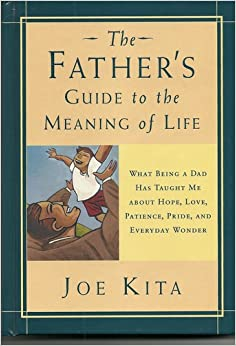 meaning of life and dad