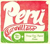 PERU MARAVILLOSO: VINTAGE LATIN, TROPICAL AND CUMBIA