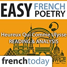 Heureux qui comme Ulysse (Easy French Poetry): Reading & Analysis Audiobook by Joachim du Bellay Narrated by Camille Chevalier-Karfis