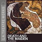 Death and the Maiden Hörspiel von Ariel Dorfman Gesprochen von: John Kapelos, John Mahoney, Carolyn Seymour, Kristoffer Tabori