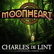 Moonheart | [Charles de Lint]