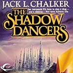 The Shadow Dancers: G.O.D. Inc., Book 2 | Jack L. Chalker