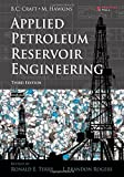 img - for Applied Petroleum Reservoir Engineering (3rd Edition) book / textbook / text book