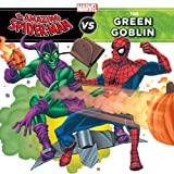 img - for Spider-Man, Amazing (Classic): The Amazing Spider-Man vs. Green Goblin (A Marvel Super Hero vs. Book) book / textbook / text book