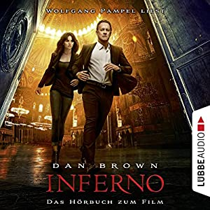 Inferno Hörbuch von Dan Brown Gesprochen von: Wolfgang Pampel