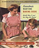 img - for Grandma's Wartime Baking Book: World War II and the Way We Baked book / textbook / text book