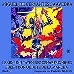 Leben und Taten des scharfsinnigen edlen Don Quijote de la Mancha: Buch 4 | Miguel de Cervantes Saavedra