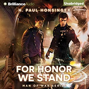 For Honor We Stand: Man of War, Book 2 | [H. Paul Honsinger]