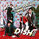 HIGH-VOLTAGE DANCER(初回生産限定盤A)(DVD付)