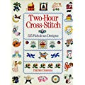 Two-hour Cross Stitch: 515 Fabulous Designs