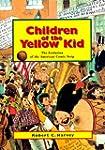 Children of the Yellow Kid: The Evolu...