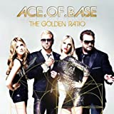 "The Golden Ratiovon ""Ace Of Base"""