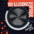100 illusions d'optique folles, folles, folles