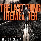 The Last Thing I Remember: The Homelanders, Book 1 | Andrew Klavan