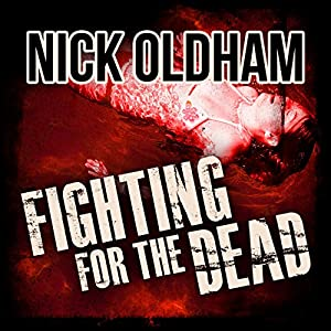 Fighting for the Dead: Henry Christie Series, Book 18 | [Nick Oldham]