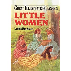 Little Women (Great Illustrated Classics)