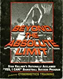 img - for Beyond the Absolute Limit: Stan Kellner's Nationally Acclaimed