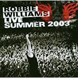 Live at Knebworth Summer 2003par Robbie Williams