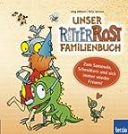 Ritter Rost: Unser Ritter Rost Famili...