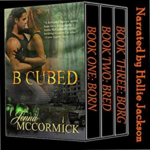 B Cubed Trilogy: Box Set Audiobook