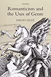 David Duff Romanticism and the Uses of Genre