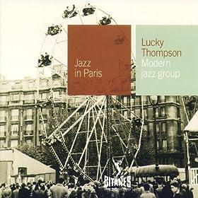 Lucky Thompson - 癮 - 时光忽快忽慢,我们边笑边哭!